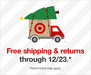 Target offers FREE shipping and returns through December 23rd. Restrictions may apply.