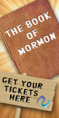 Buy Tickets to see The Book of Mormon!