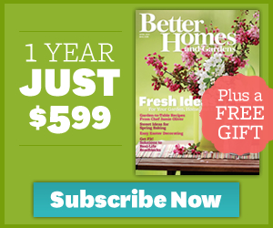Hot Offer! 12 Issue Subscription of Better Homes and Gardens Magazine Only $5.99 + FREE Cookbook